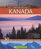 Highlights Kanada - Peter Kränzle, Margit Brinke
