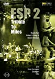 ESP 2 - A Tribute to Miles (Live from Jazzopen Stuttgart 1994)