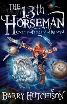 [(Afterworlds: The 13th Horseman)] [ By (author) Barry Hutchison ] [July, 2015]