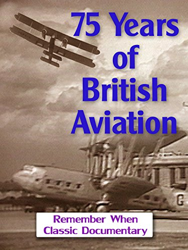 75 Years of British Aviation [OV]