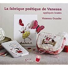 La fabrique poétique de Vanessa : Appliqués brodés (Atelier du fil)