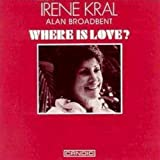 Songtexte von Irene Kral - Where Is Love?