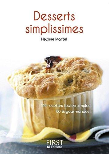 Petit livre de - Desserts simplissimes (LE PETIT LIVRE) par Héloïse Martel