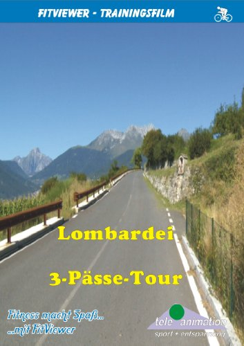 Lombardei - 3-Pässe-Tour - FitViewer Indoor Video Cycling Italien