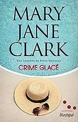Crime glacé : Une enquête de Piper Donovan