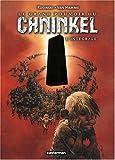 Le grand pouvoir du Chninkel : L'intégrale