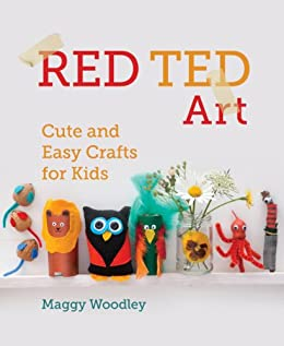 Red Ted Art: Cute and Easy Crafts for Kids par [Woodley, Margarita]