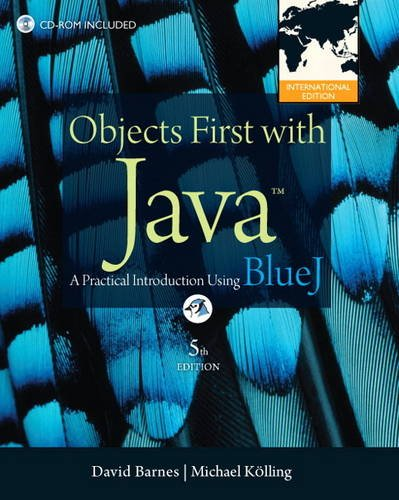 Objects First with Java: A Practical Introduction Using BlueJ: International Edition por David J. Barnes