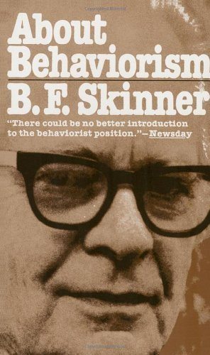 About Behaviorism by B. F. Skinner (1988-09-05)