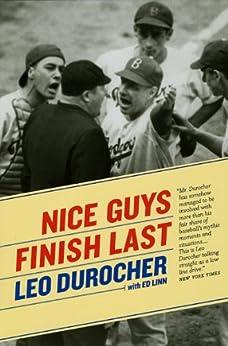 Nice Guys Finish Last von [Durocher, Leo, Linn, Ed]