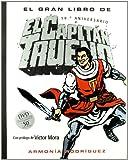EL GRAN LIBRO DE CAPITAN TRUENO: NUEVA EDICION. INCLUYE DVD (VOLUMENES SINGULARES)