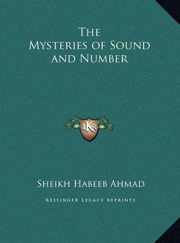 The Mysteries of Sound and Number the Mysteries of Sound and Number