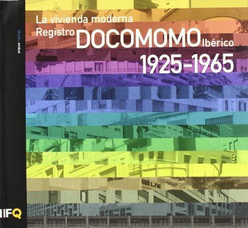Vivienda moderna, la - registro docomono iberico 1925-1965 por Aa.Vv.