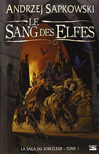 La Saga du Sorceleur, tome 1 : Le Sang des elfes