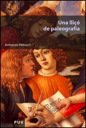 Una lliçó de paleografia (Educació. Sèrie Materials) por Armando Petrucci