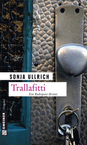 Trallafitti: Kriminalroman (Versicherungsdetektivin Esther Roloff 3) von [Ullrich, Sonja]