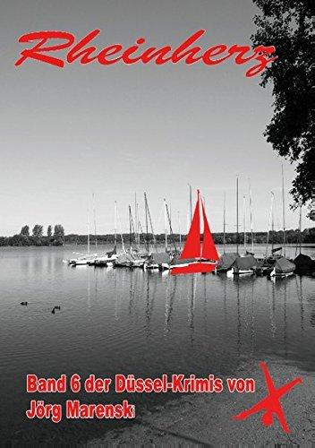 Rheinherz: Band 6 der Düssel-Krimis