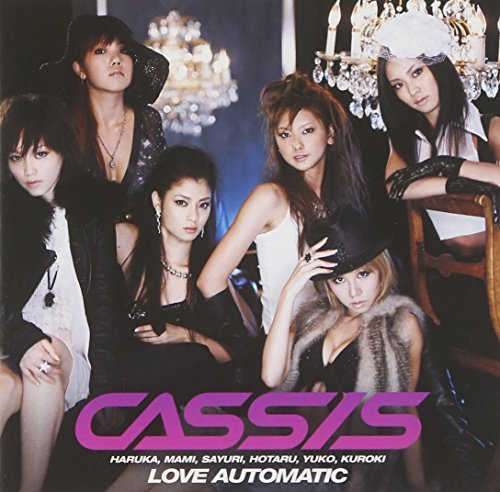 Love Automatic by Cassis (2005-07-23)