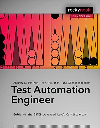 Preisvergleich Produktbild Test Automation Engineer: Guide to the ISTQB Expert Level Certification