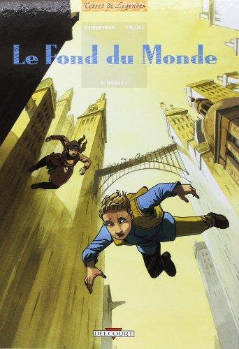 Le fond du monde, Tome 3 : Basile F