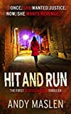 Hit and Run (The DI Stella Cole Thrillers Book 1) by Andy Maslen