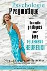 Psychologie Pragmatique - French par Mittermaier
