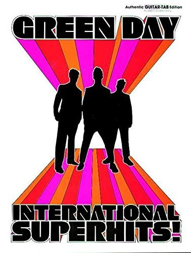 Green Day International Superhits] Authentic Guitar Tab Edition by Green Day (2006-01-01) (Tab Guitar Green Day)