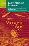 La litterature francaise du Moyen Age