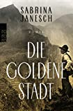 'Die goldene Stadt' von Sabrina Janesch