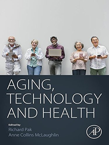 Aging, Technology and Health (English Edition) -