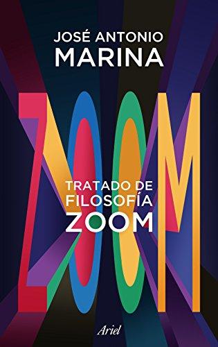 Tratado de filosofía zoom por José Antonio Marina