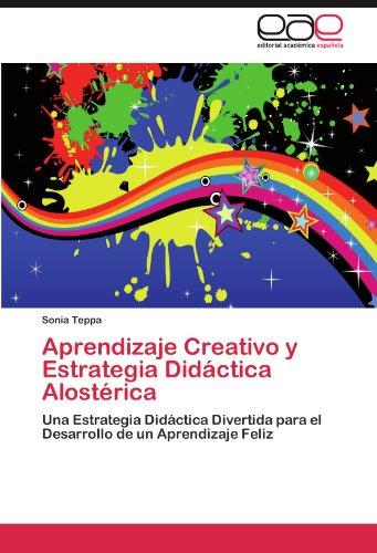 Aprendizaje Creativo y Estrategia Didáctica Alostérica