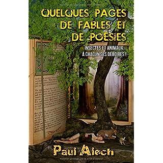 Quelques pages... de fables et de poésies: Insectes et animaux... à chacun ses déboires !