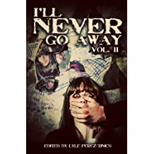 I'll Never Go Away Vol. 2 (English Edition)