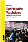 Der Preis des Wachstums: Arbeitsbeziehungen & Arbeitsrecht in der Volksrepublik China