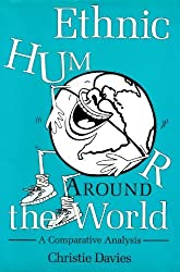 Ethnic Humor Around the World: A Comparative Analysis by Christie Davies (1990-05-03)