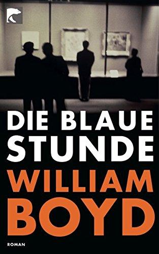 Die blaue Stunde: Roman