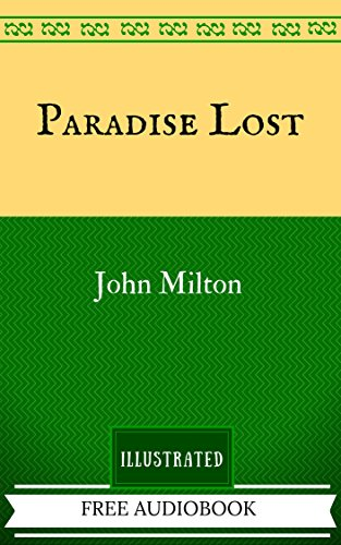 Paradise Lost: The Original Classics - Illustrated