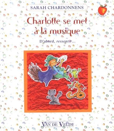 Charlotte se met à la musique