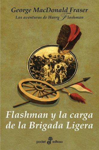 Flashman Y La Carga De La Brigada Ligera