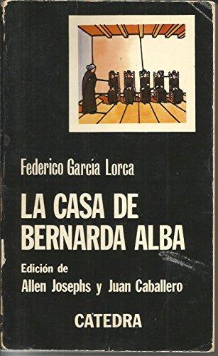 La Casa De Bernarda Alba (Letras Hispanicas (catedra)) por F.Garcia Lorca