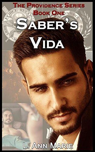 Saber's Vida: Book 1: Volume 1 (The Providence Series)
