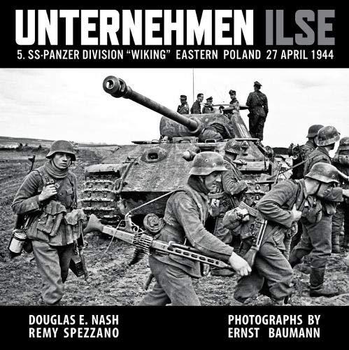 "Unternehmen Ilse: 5. Ss-Panzer Division ""Wiking"" Eastern Front 27 April 1944"
