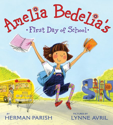 Amelia Bedelia's First Day of School (English Edition)