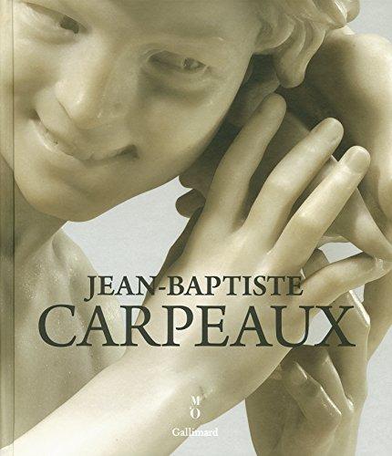 Jean-Baptiste Carpeaux 1827-1875 : Un sculpteur pour l'empire