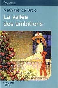 """Afficher """"La vallée des ambitions"""""""