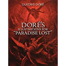 """Dore's Illustrations for """"Paradise Lost"""""""