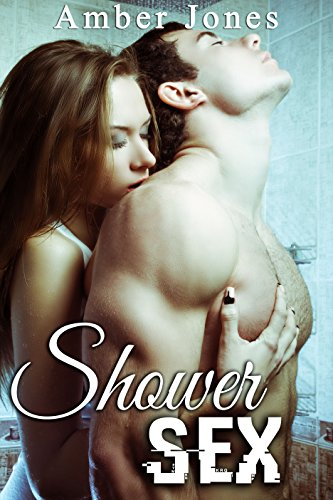 shower-sex-nouvelle-erotique-hard-tabou-interdit-sous-la-douche-french-edition