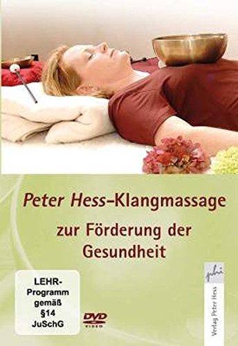 Preisvergleich Produktbild Klangmassage nach Peter Hess zur Förderung der Gesundheit,  1 DVD