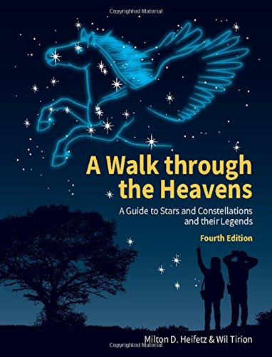 A Walk through the Heavens: A Guide to Stars and Constellations and their Legends por Milton D. Heifetz